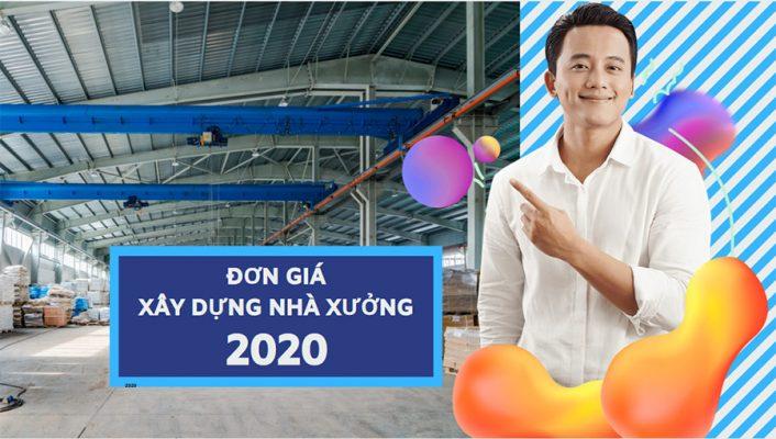 Đơn giá xây dựng nhà xưởng 2020